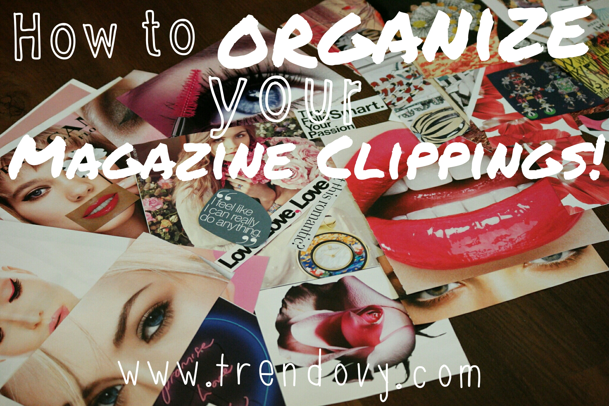 How to organize your magazine clippings!